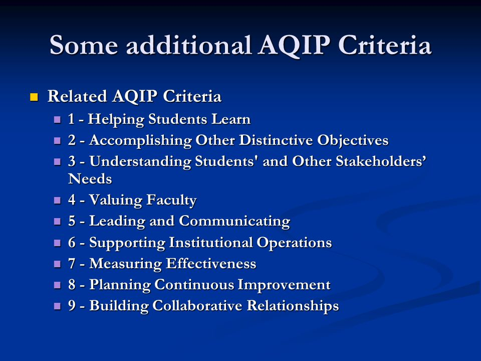 Some additional AQIP Criteria