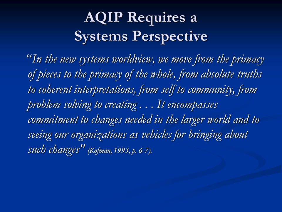 AQIP Requires a Systems Perspective