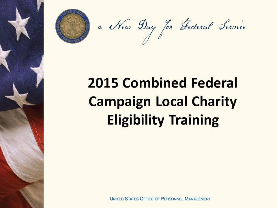 2015 Combined Federal Campaign Local Charity Eligibility Training