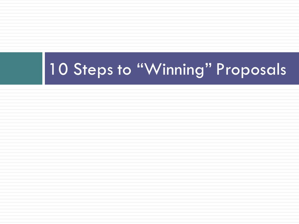 10 Steps to Winning Proposals