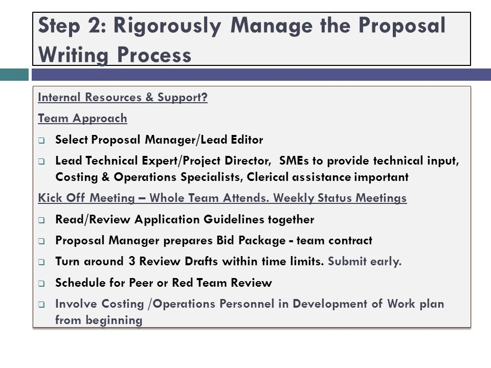 Step 2: Rigorously Manage the Proposal Writing Process