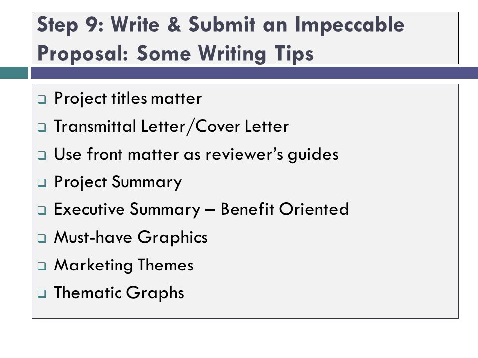 Step 9: Write & Submit an Impeccable Proposal: Some Writing Tips