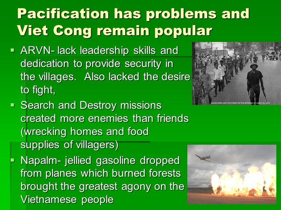 Pacification has problems and Viet Cong remain popular