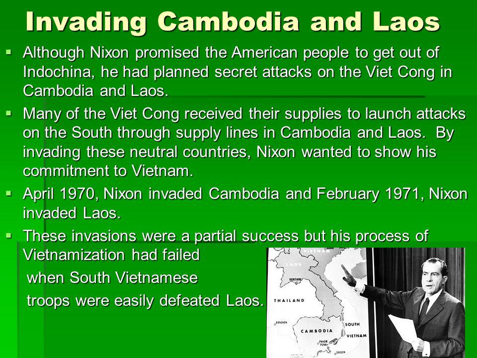 Invading Cambodia and Laos