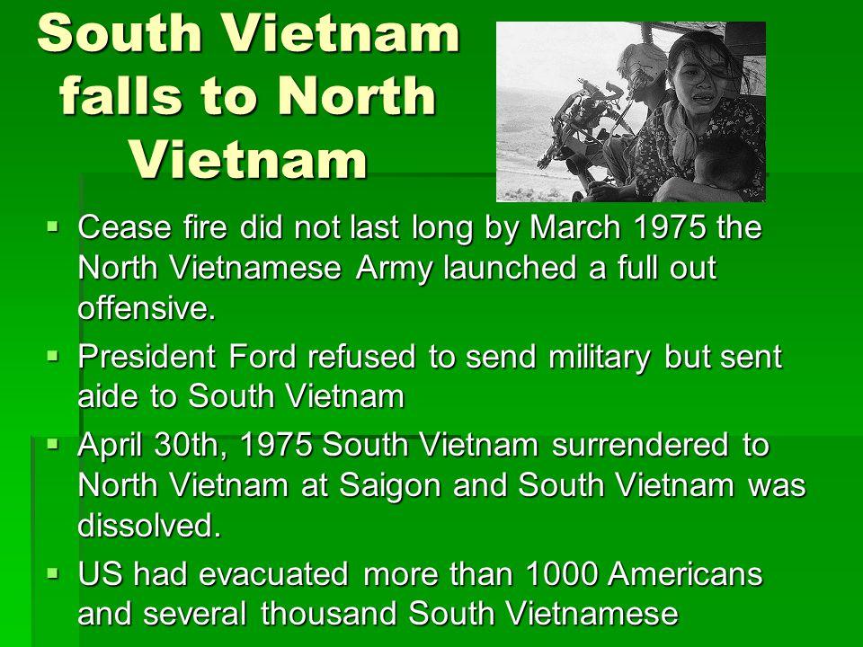 South Vietnam falls to North Vietnam