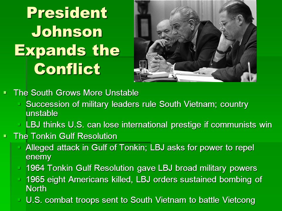 President Johnson Expands the Conflict