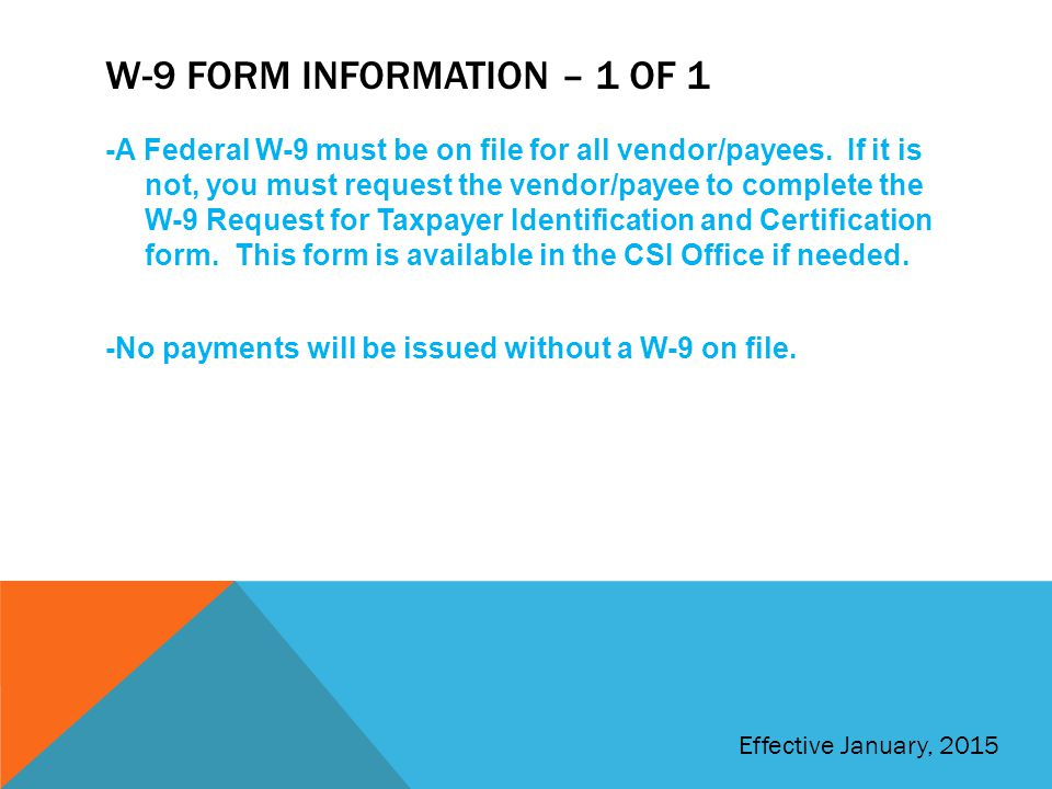 W-9 Form Information – 1 of 1