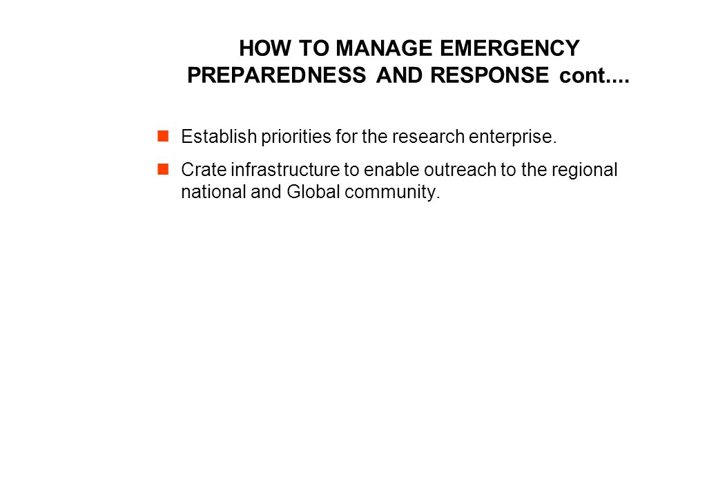 HOW TO MANAGE EMERGENCY PREPAREDNESS AND RESPONSE cont....