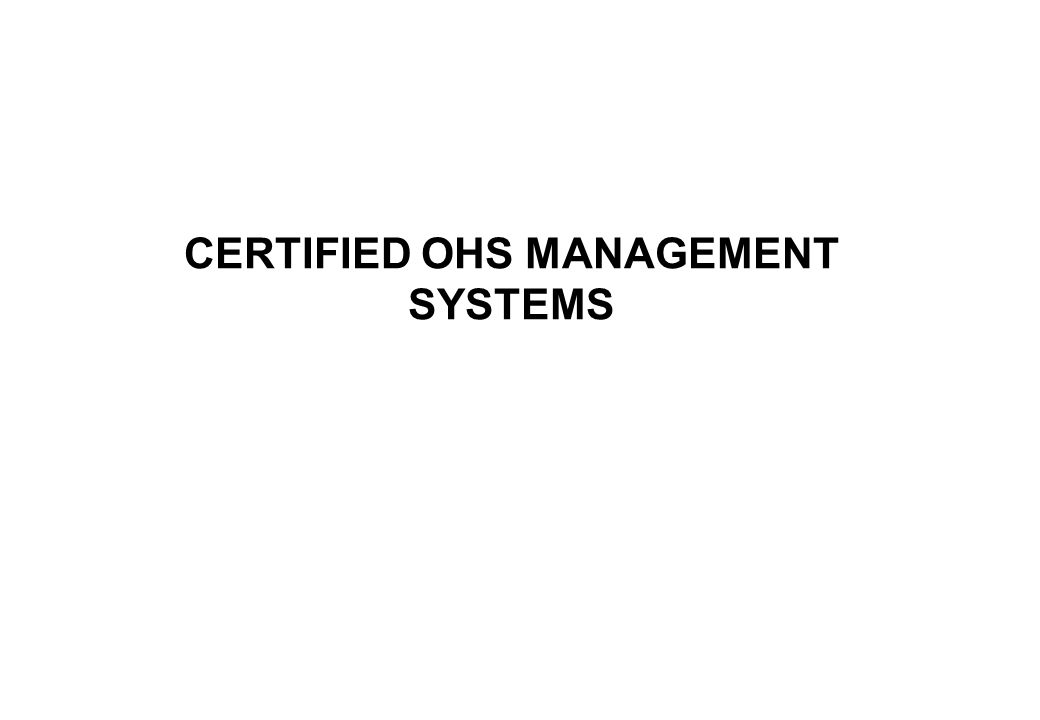 CERTIFIED OHS MANAGEMENT