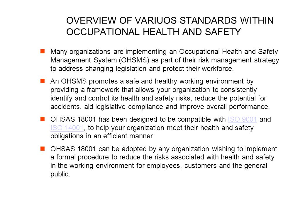 OVERVIEW OF VARIUOS STANDARDS WITHIN OCCUPATIONAL HEALTH AND SAFETY