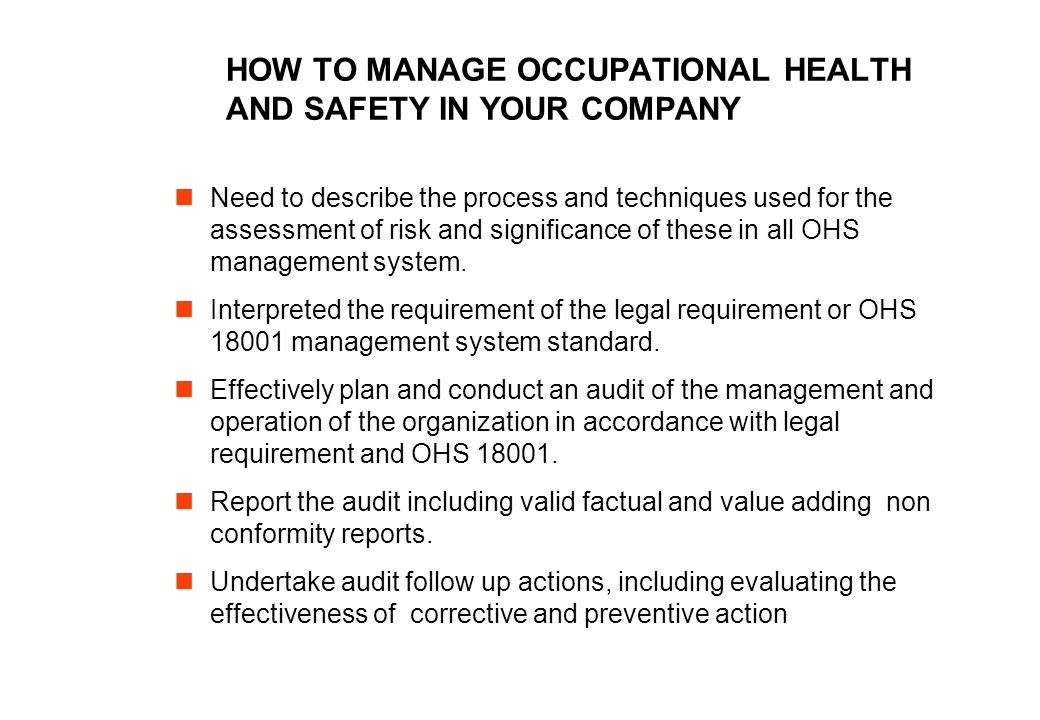 HOW TO MANAGE OCCUPATIONAL HEALTH AND SAFETY IN YOUR COMPANY
