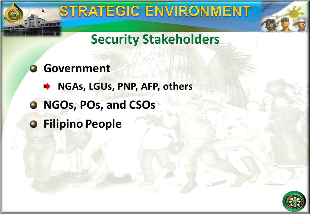 STRATEGIC ENVIRONMENT Security Stakeholders