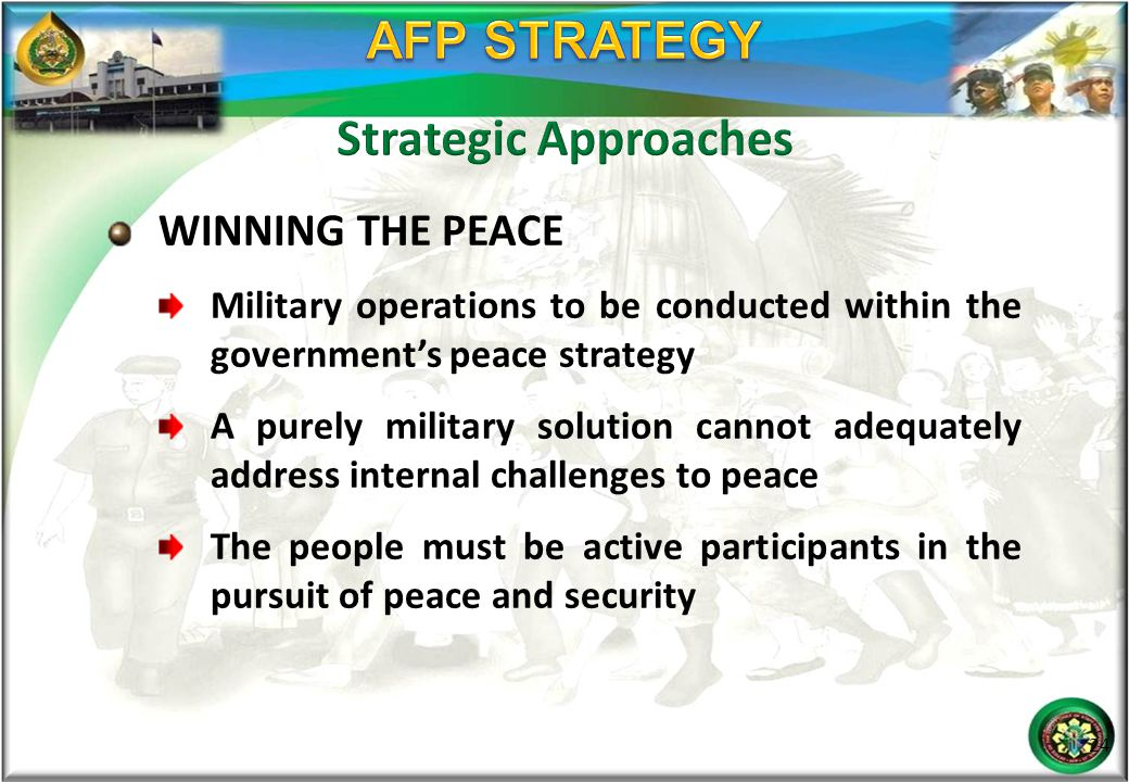 AFP STRATEGY Strategic Approaches WINNING THE PEACE