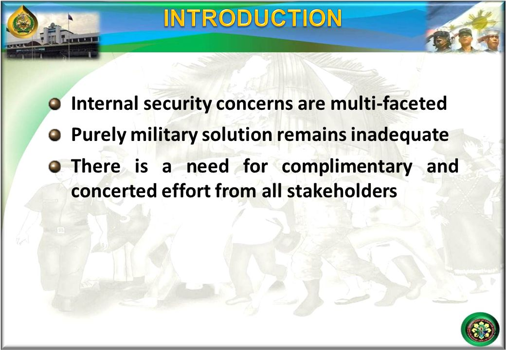INTRODUCTION Internal security concerns are multi-faceted