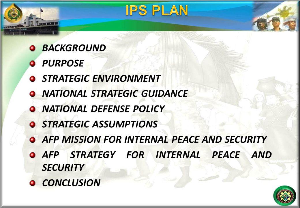 IPS PLAN BACKGROUND PURPOSE STRATEGIC ENVIRONMENT