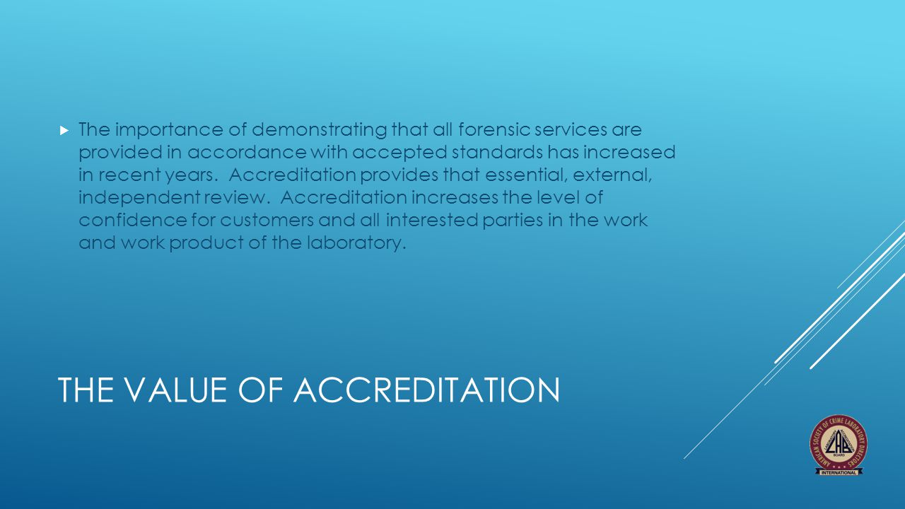 The value of accreditation