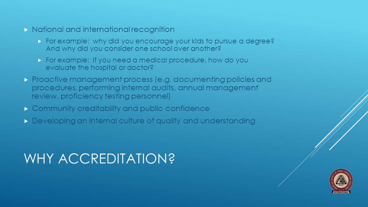 Why accreditation National and international recognition