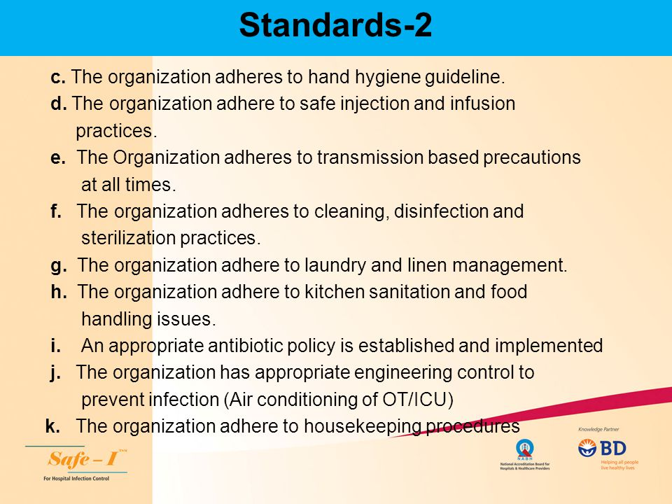 Standards-2 c. The organization adheres to hand hygiene guideline.