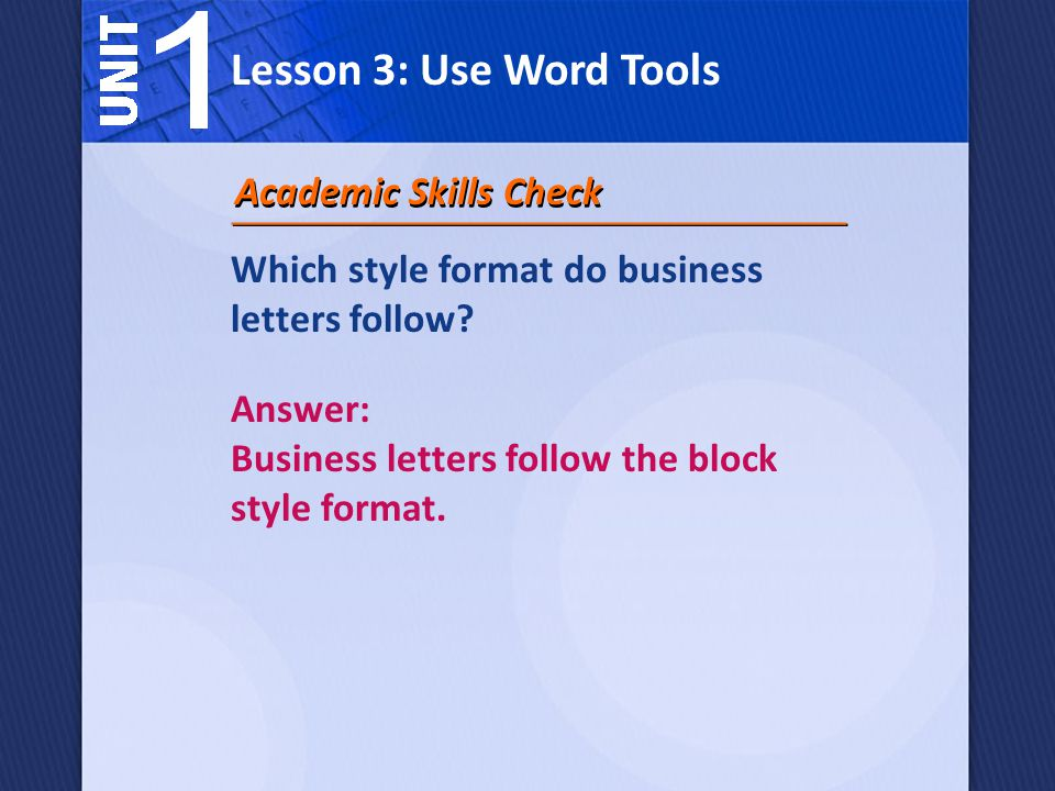 Lesson 3: Use Word Tools Academic Skills Check