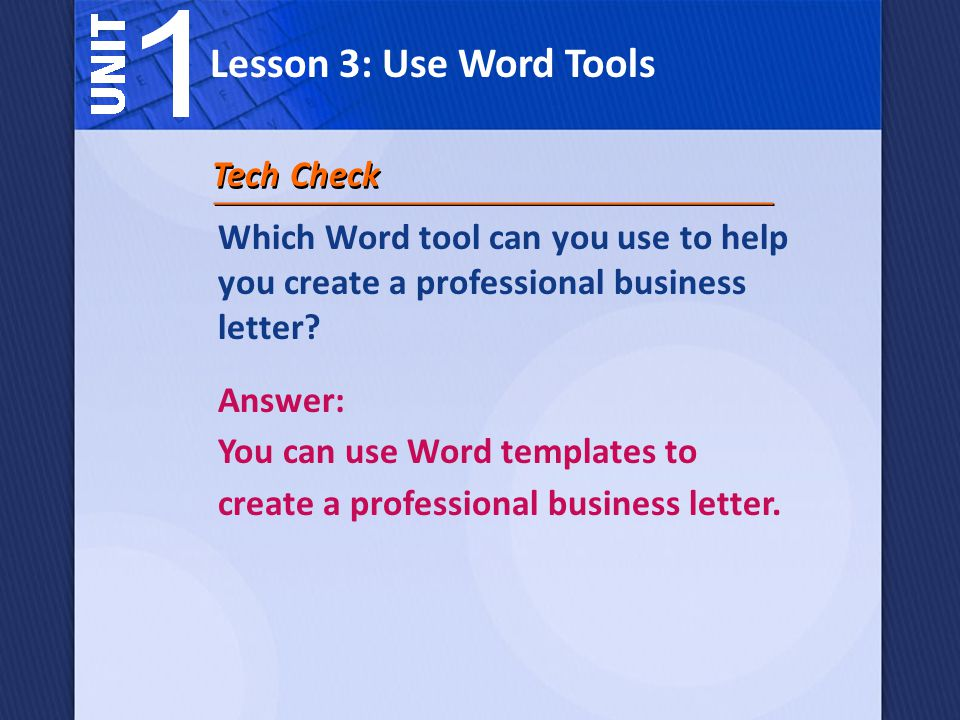 Lesson 3: Use Word Tools Tech Check