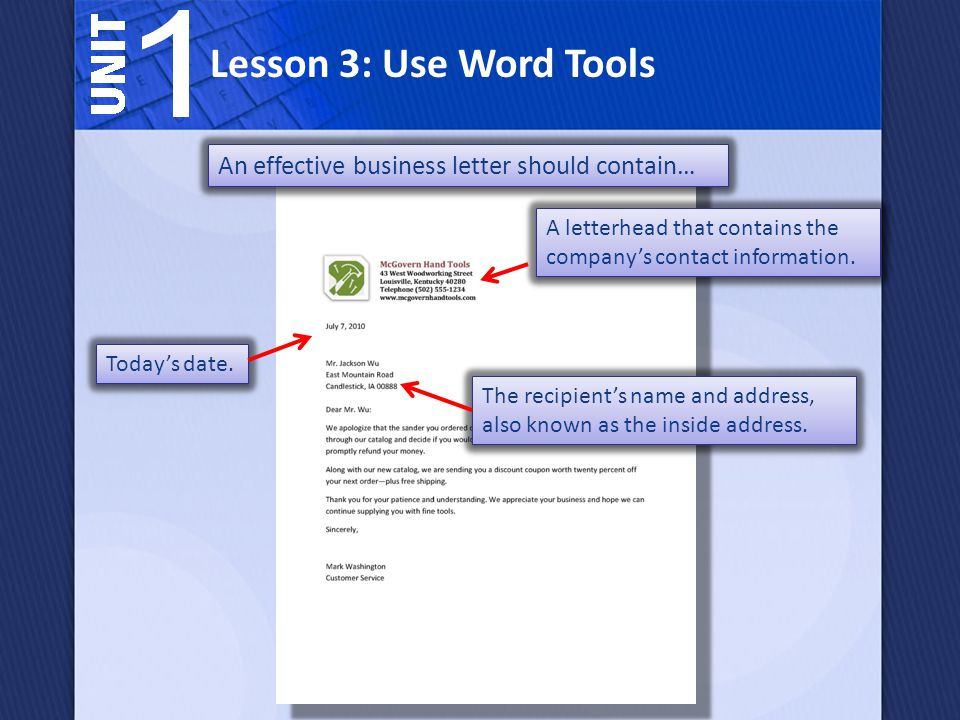Lesson 3: Use Word Tools An effective business letter should contain…