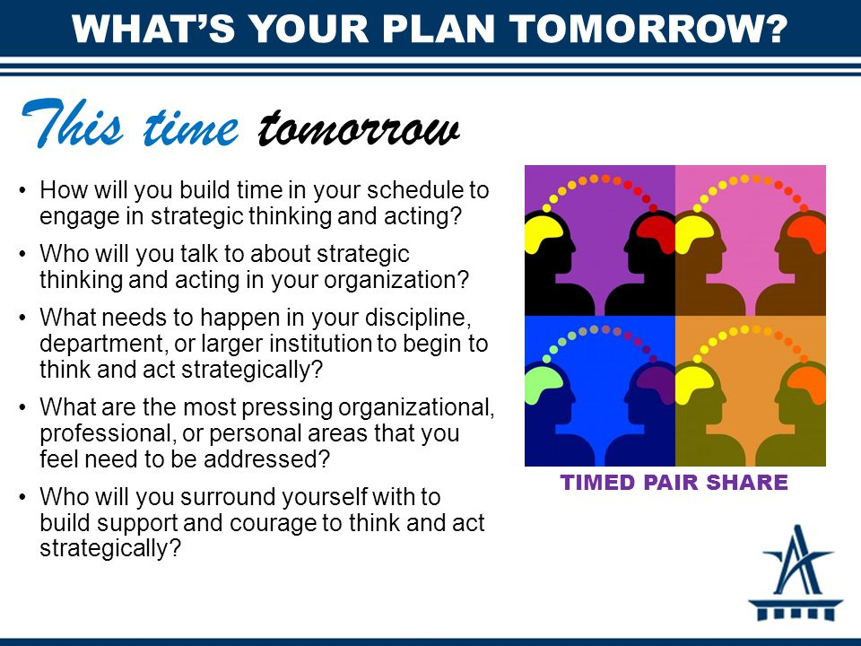 What's your plan tomorrow