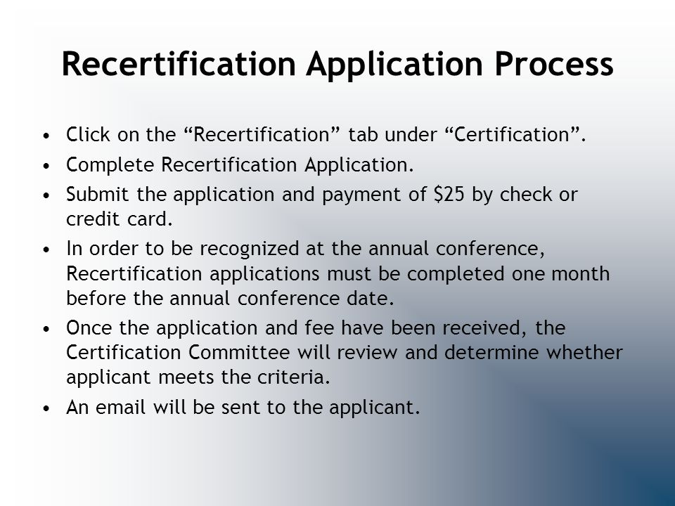 Recertification Application Process