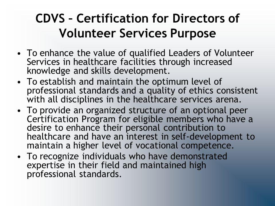CDVS – Certification for Directors of Volunteer Services Purpose