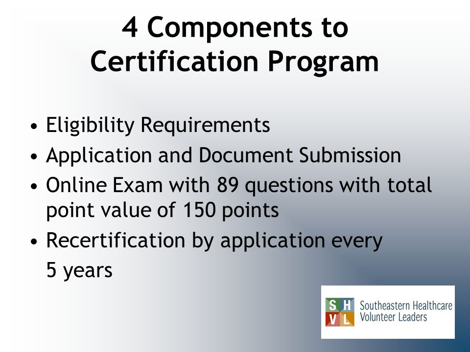 4 Components to Certification Program