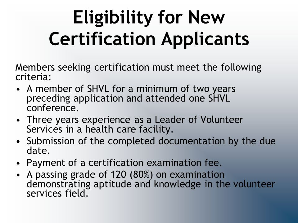 Eligibility for New Certification Applicants