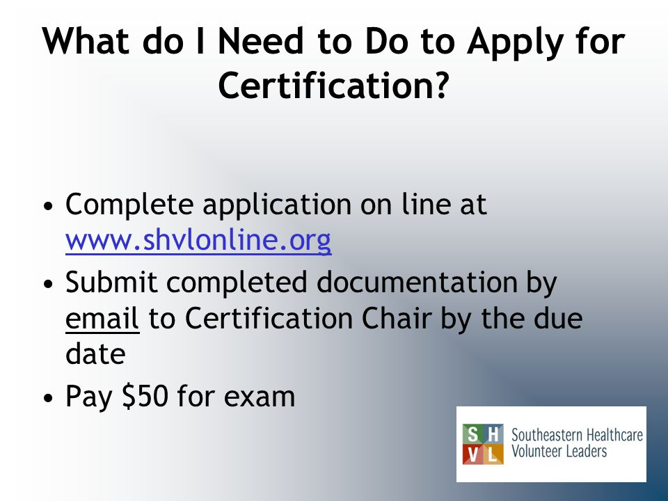 What do I Need to Do to Apply for Certification