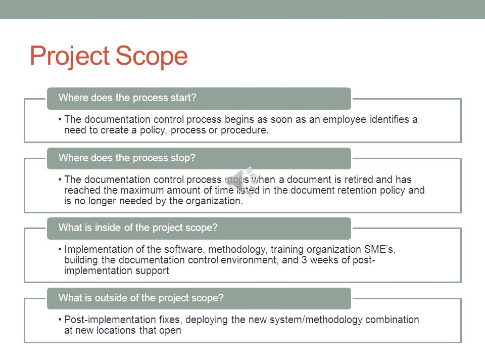 project scope where does the process start - Process Documentation Methodology