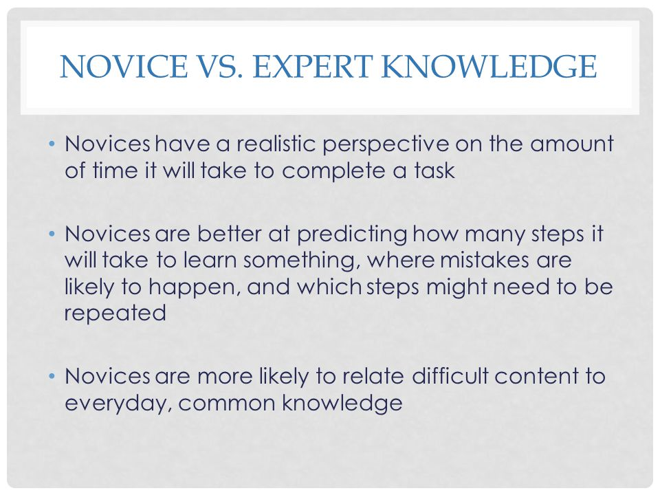 Novice Vs. Expert Knowledge
