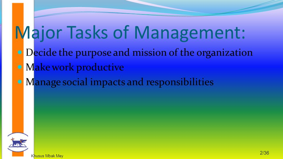 Major Tasks of Management: