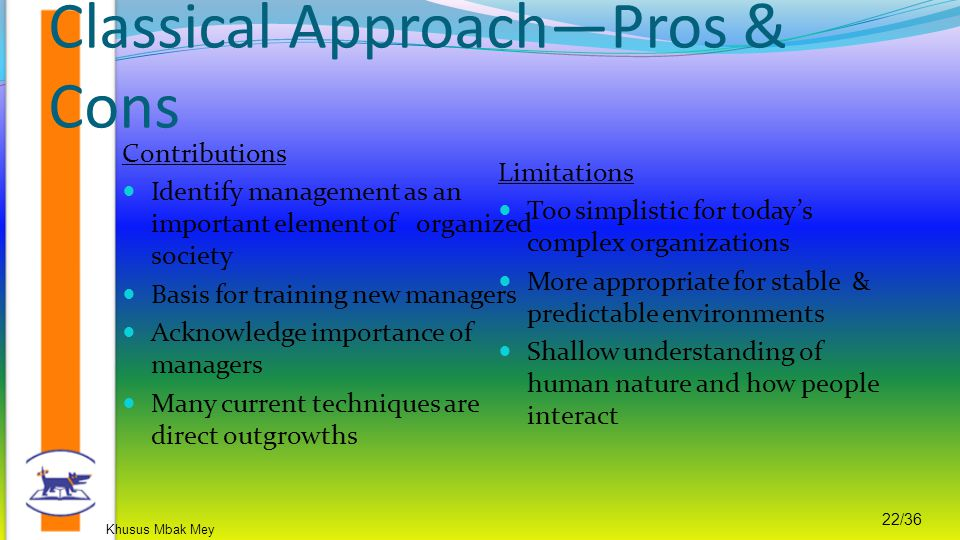 Classical Approach—Pros & Cons