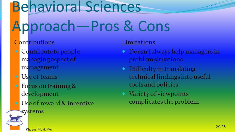 Behavioral Sciences Approach—Pros & Cons