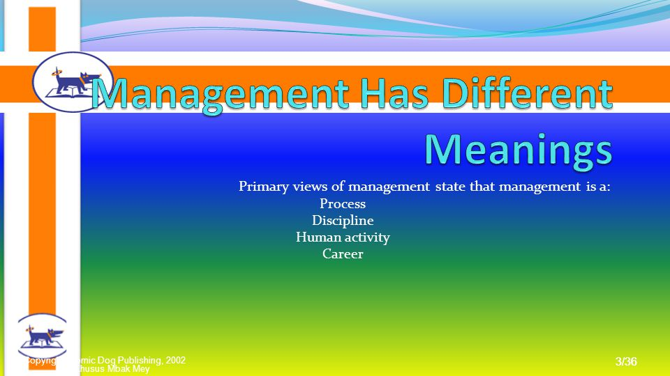 Management Has Different Meanings