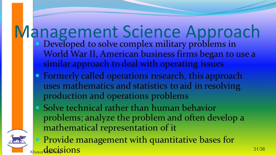 Management Science Approach