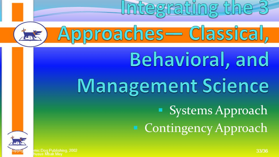 Systems Approach Contingency Approach