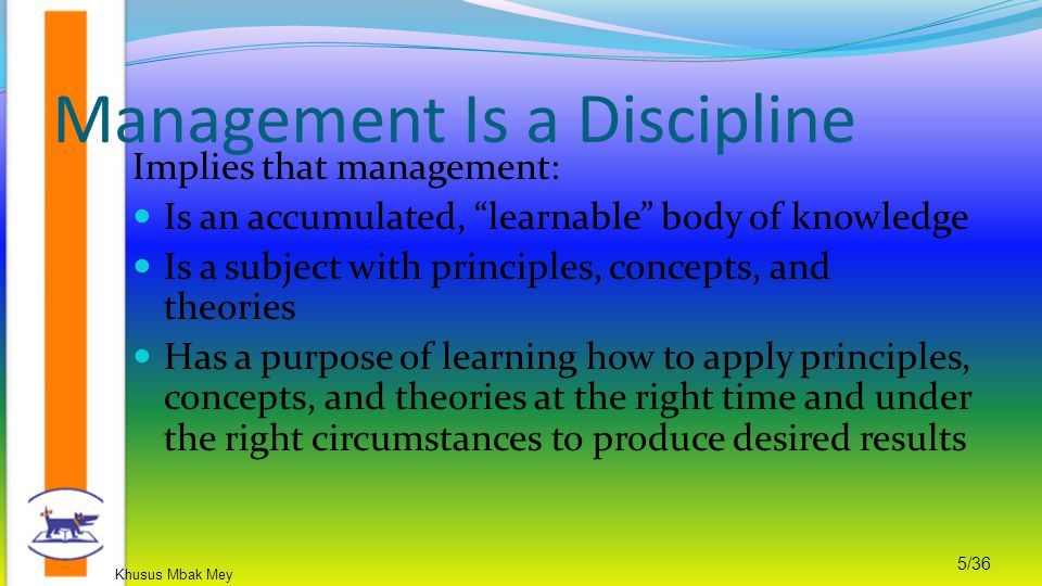 Management Is a Discipline