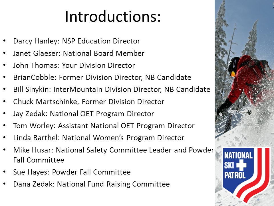 Introductions: Darcy Hanley: NSP Education Director
