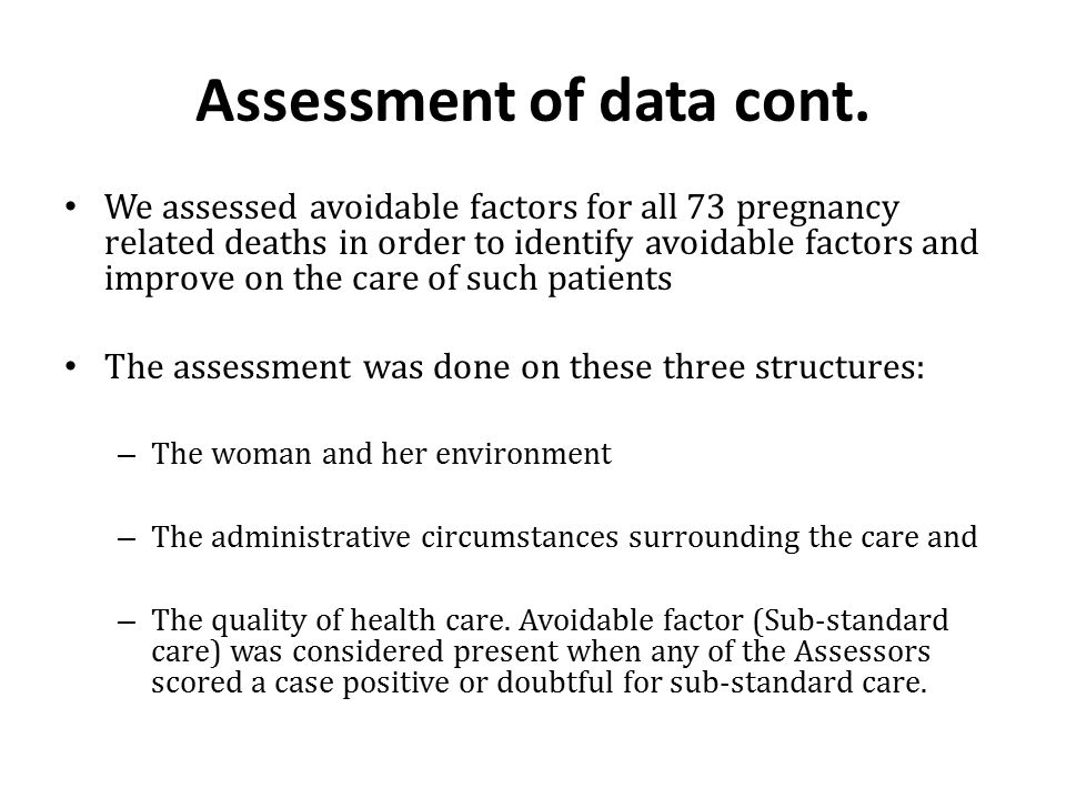 Assessment of data cont.