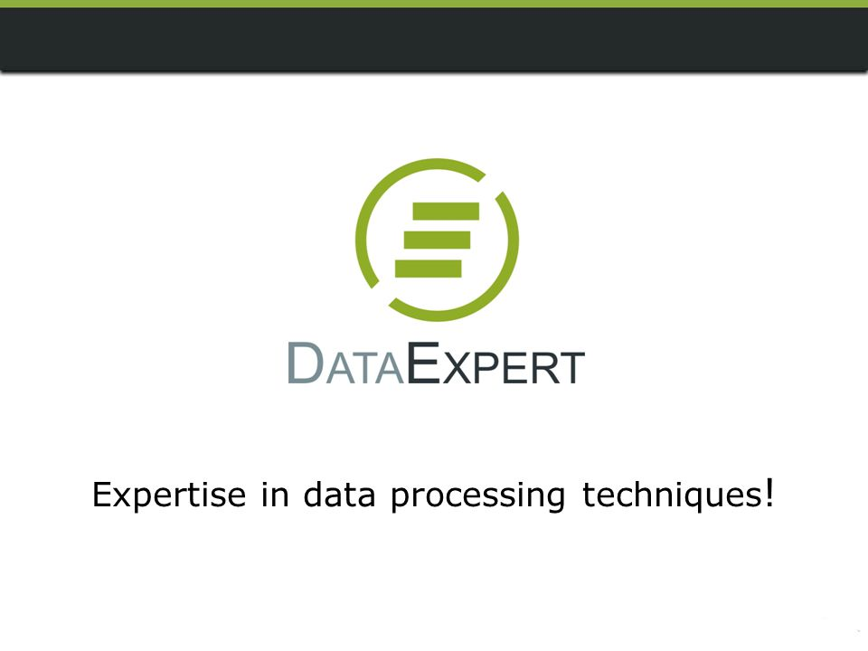 Expertise in data processing techniques!