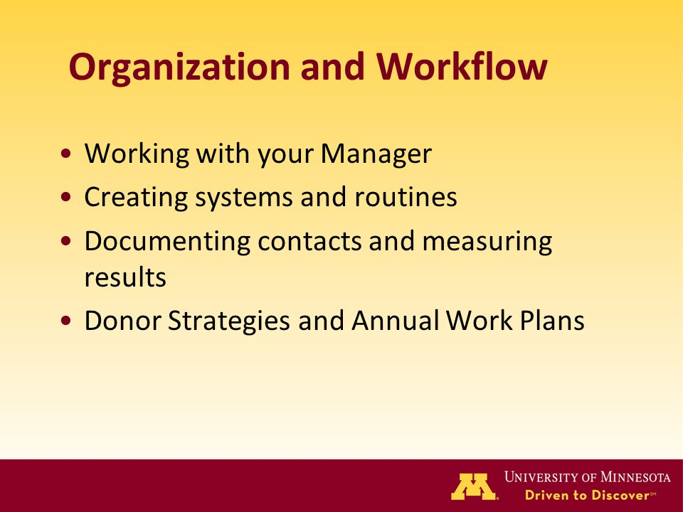 Organization and Workflow