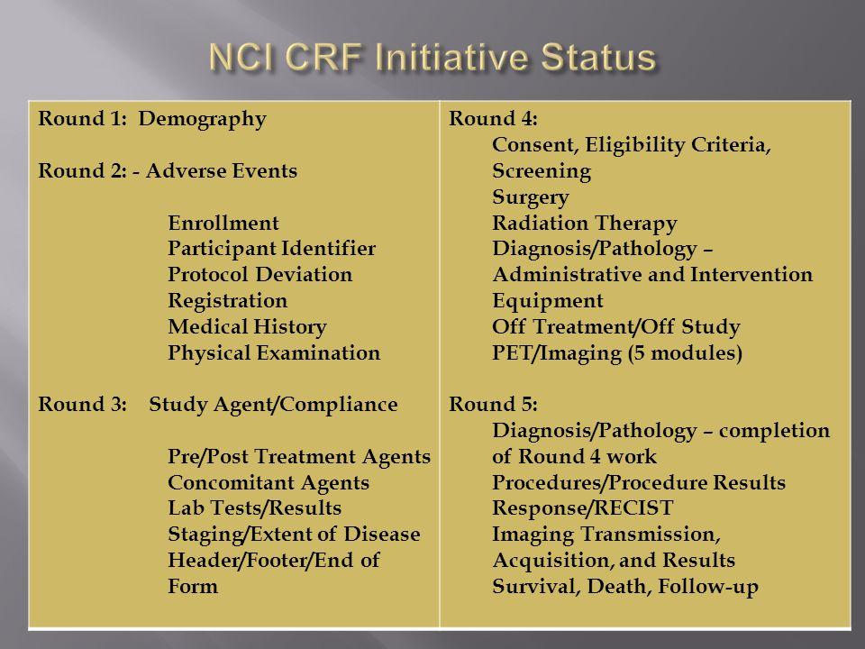 NCI CRF Initiative Status