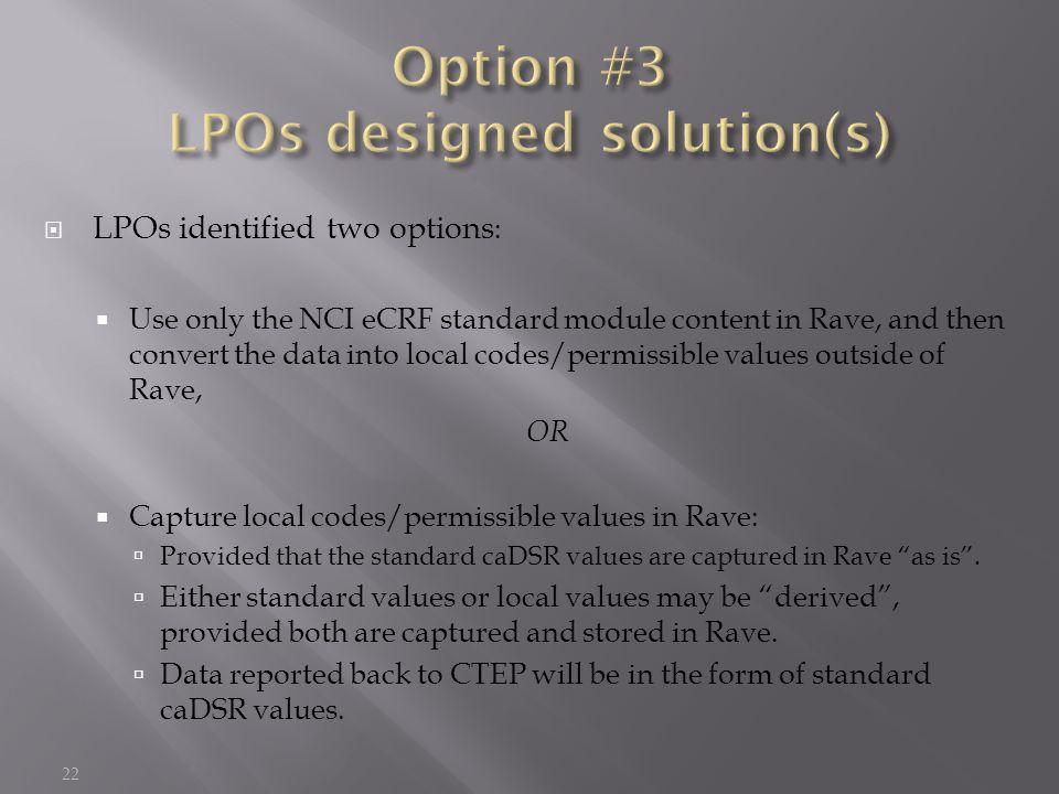 Option #3 LPOs designed solution(s)