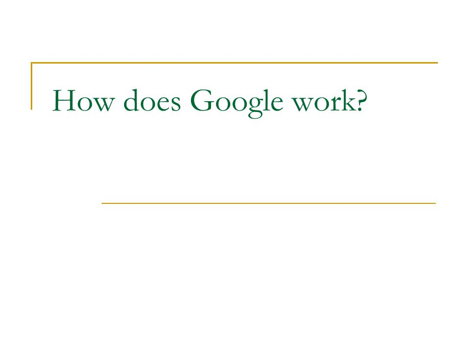 How does Google work