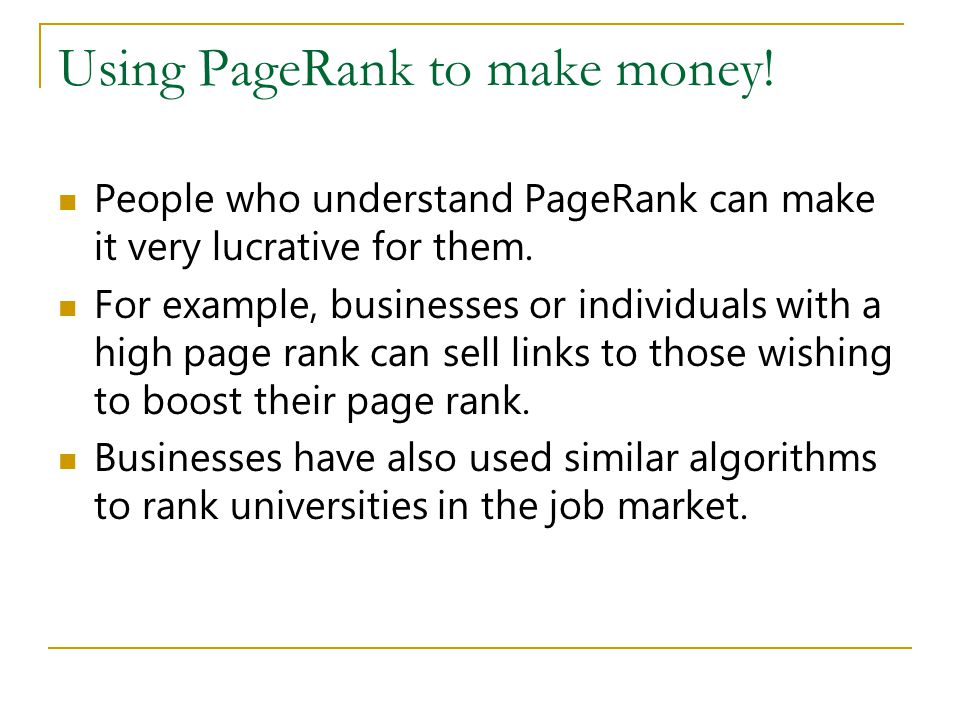 Using PageRank to make money!