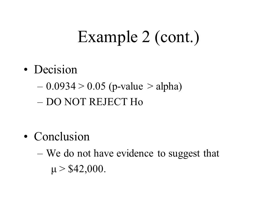 Example 2 (cont.) Decision Conclusion