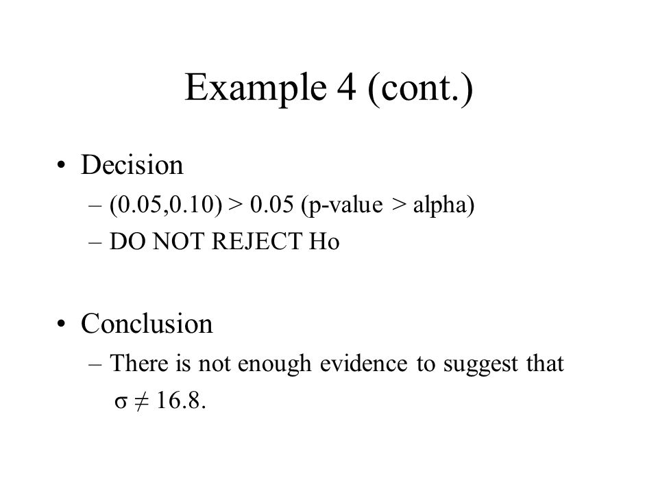 Example 4 (cont.) Decision Conclusion